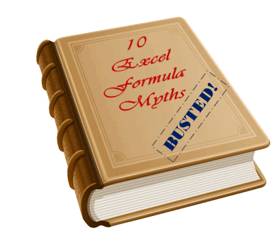 10 Excel Formula Myths – Busted!